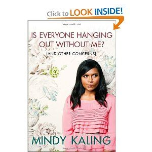 I just started readying this funny and entertaining book.  Mind Kaling is smarty, witty and makes brown jokes!: Hanging, Worth Reading, Books Worms, Books Worth, Mindy And Forth, The Offices, Mindy Kale, So Funny, Reading Lists