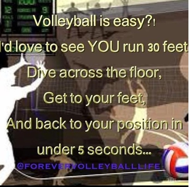 For the ppl who say volleyball isnt a sport... I know so many people and then when they play they eat their words