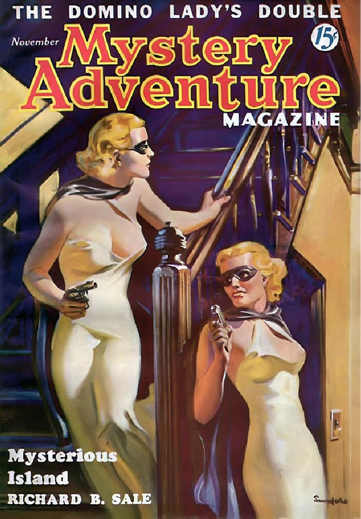 Mystery Adventure magazine pulp cover art by Norman Morn Saunders, The Domino Lady's Double, woman women dame pistol pistols gun guns danger