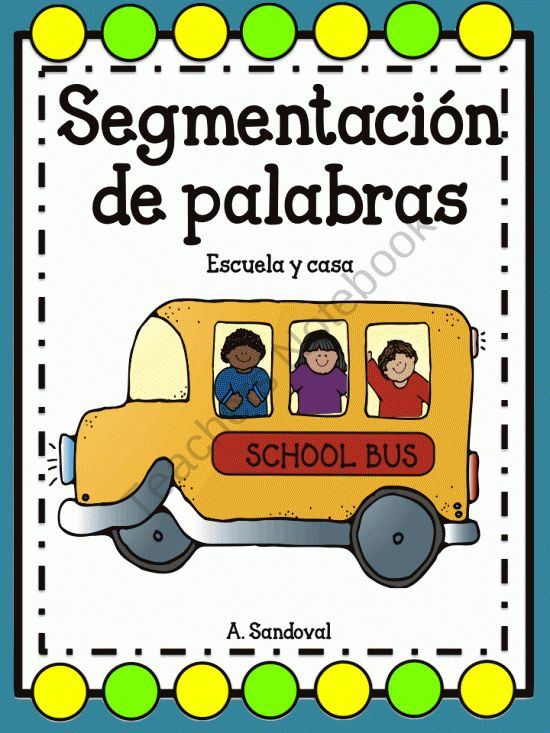 Segmentation of Words in Spanish -School and Household Items from Angelica Sandoval on TeachersNotebook.com (59 pages)  - Segmentation of Words in Spanish -School and Household items