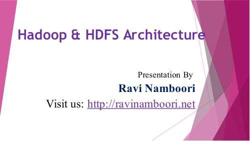 """Ravi Namboori Entrepreneur - Hadoop & HDFS Architecture"" published by @RaviNamboori1 on @edocr"