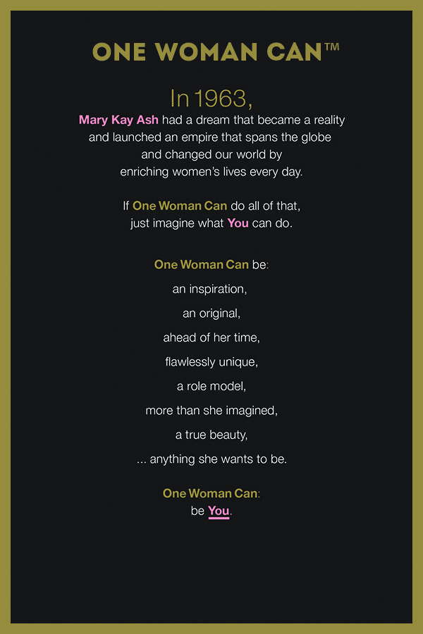 """I was told by everyone, it couldn't be done, but I didn't listen.""- Mary Kay Ash Learn More: #OneWomanCan"