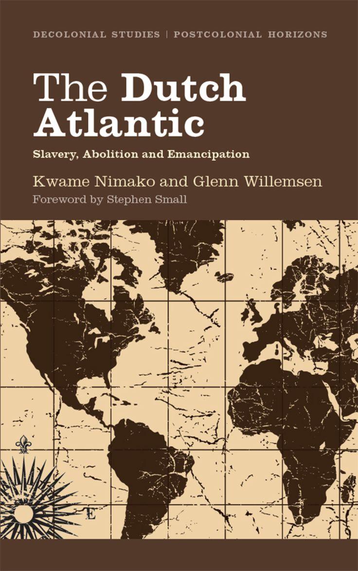 The Dutch Atlantic (eBook) Dutch, Middle passage