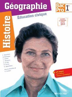 Histoire Géographie Education civique 1e Bac Pro / Françoise Blanchard, Marc Boulanger http://cataloguescd.univ-poitiers.fr/masc/Integration/EXPLOITATION/statique/recherchesimple.asp?id=178188638