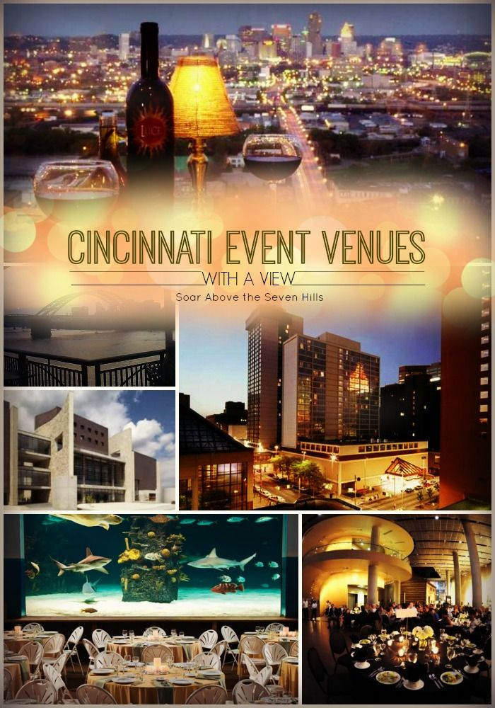 Here is a good list of some of the best Cincinnati event venues with great views. Handy for weddings, social or corporate events in the Queen City. #snappening