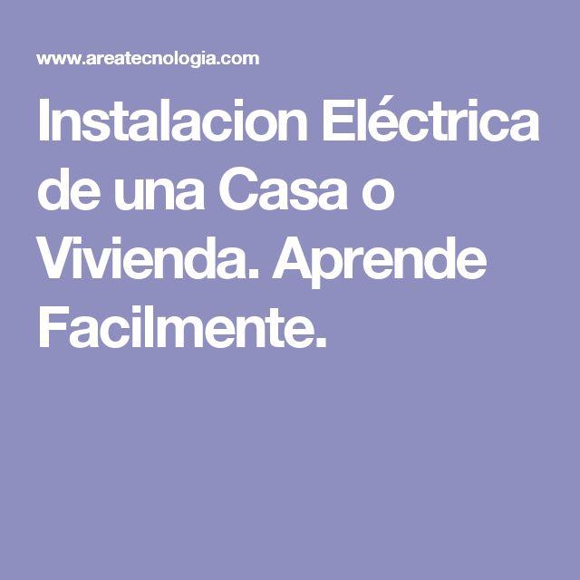 Instalacion Eléctrica de una Casa o Vivienda. Aprende Facilmente.
