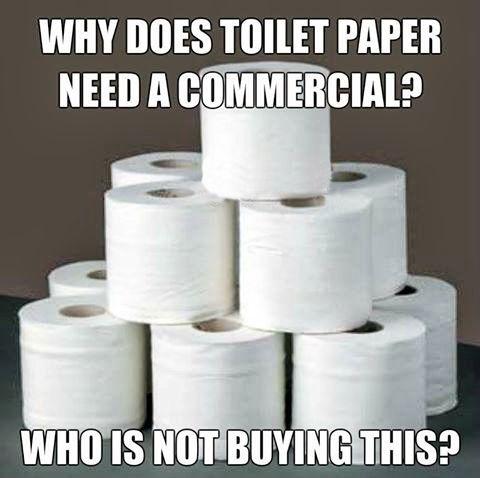 Funny Toilet Paper Commercial Meme Joke Picture