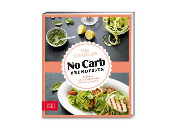 """""""No Carb Abendessen"""" von Inga Pfannebecker"""