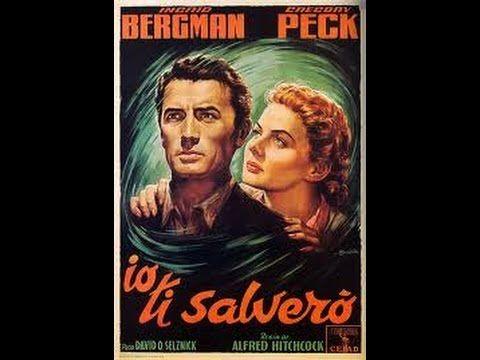 Io ti salverò (1945 film noir) - Alfred Hitchcock - Ingrid Bergman - Gre...