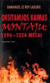 Le Roy Ladurie Emmanuel. Oksitanijos kaimas Montaju: 1294 – 1324 metai. – Vilnius, 2005. – 454 p.
