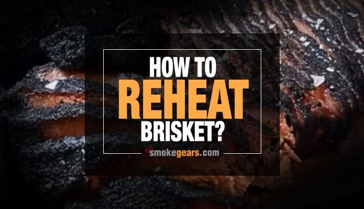 How To Reheat Brisket An Ideal Approach To Keeping The Smoky Flavor Alive Brisket Who Doesn T Love It Tender And Moist Brisket Bbq Pitmasters Bbq Brisket