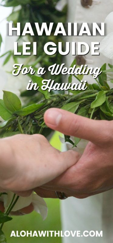 Having a wedding in Hawaii? You'll definitely need Hawaiian leis, but which should you choose? Here are my top 5 Hawaiian leis, lei wearing tips and lei ordering secrets for your special day in Hawaii!