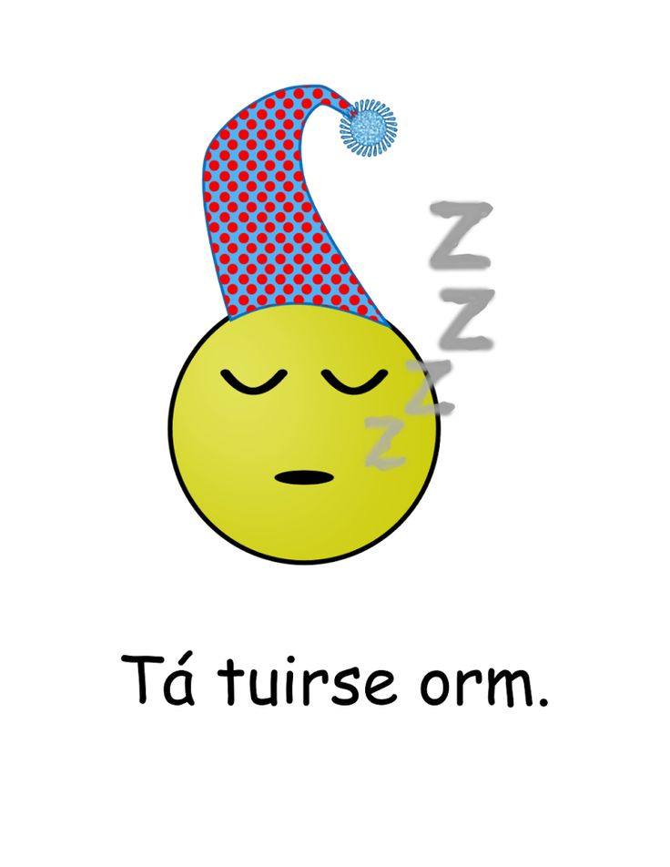 Póstaer: Tá tuirse orm. #Tuirse #Tuirseach #Gaeilge