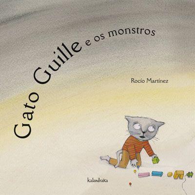 Gato Guille e os monstros.kalandraka, pontevedra