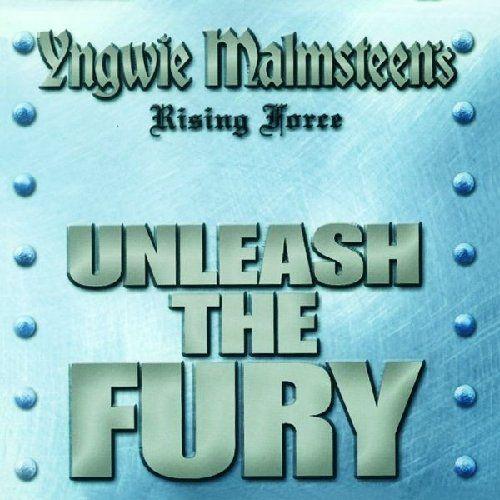 YNGWIE J MALMSTEENS RISING FORCE - Unleash The Fury