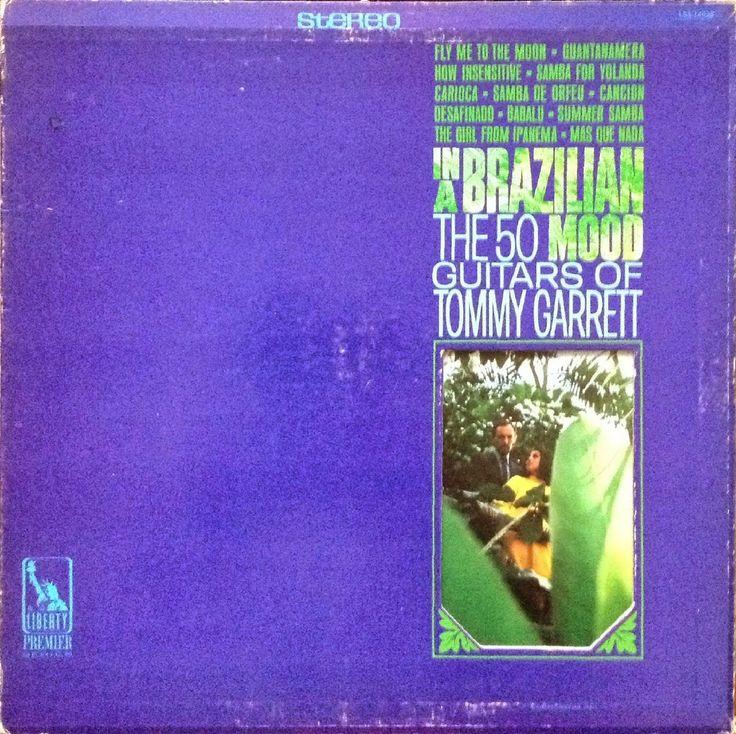 The 50 Guitars of Tommy Garrett - In a Brazilian Mood (1967)