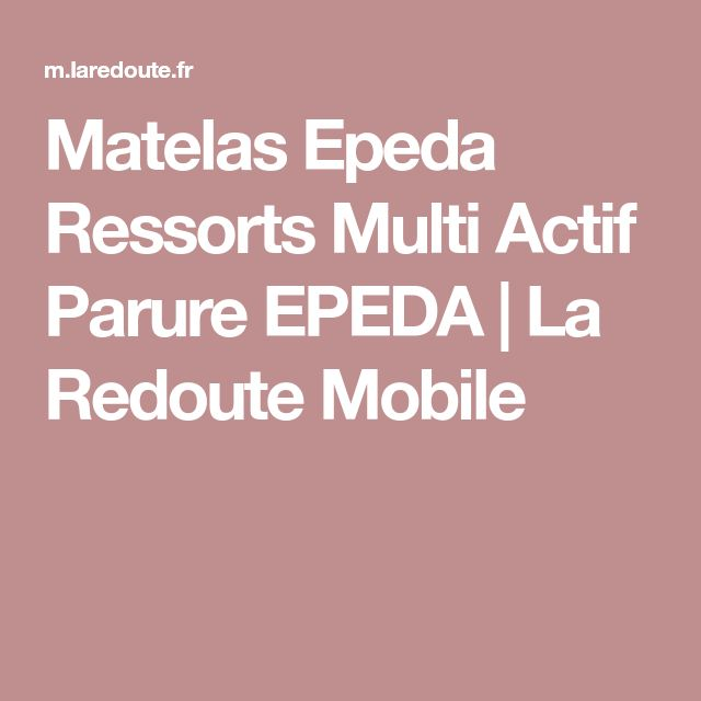 Matelas Epeda Ressorts Multi Actif Parure EPEDA | La Redoute Mobile