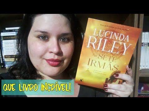 As Sete Irmas Lucinda Riley Editora Arqueiro Atitude