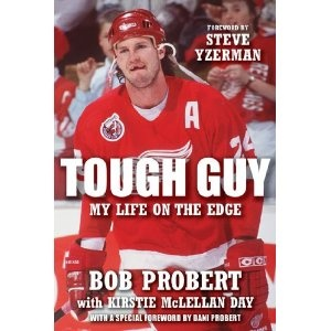 He's got some crazy stories...: Worth Reading, Hockey, Books Worth, Awesome Books, My Life, The Edge, Tough Guys, Bobs Probert, Edge 1121