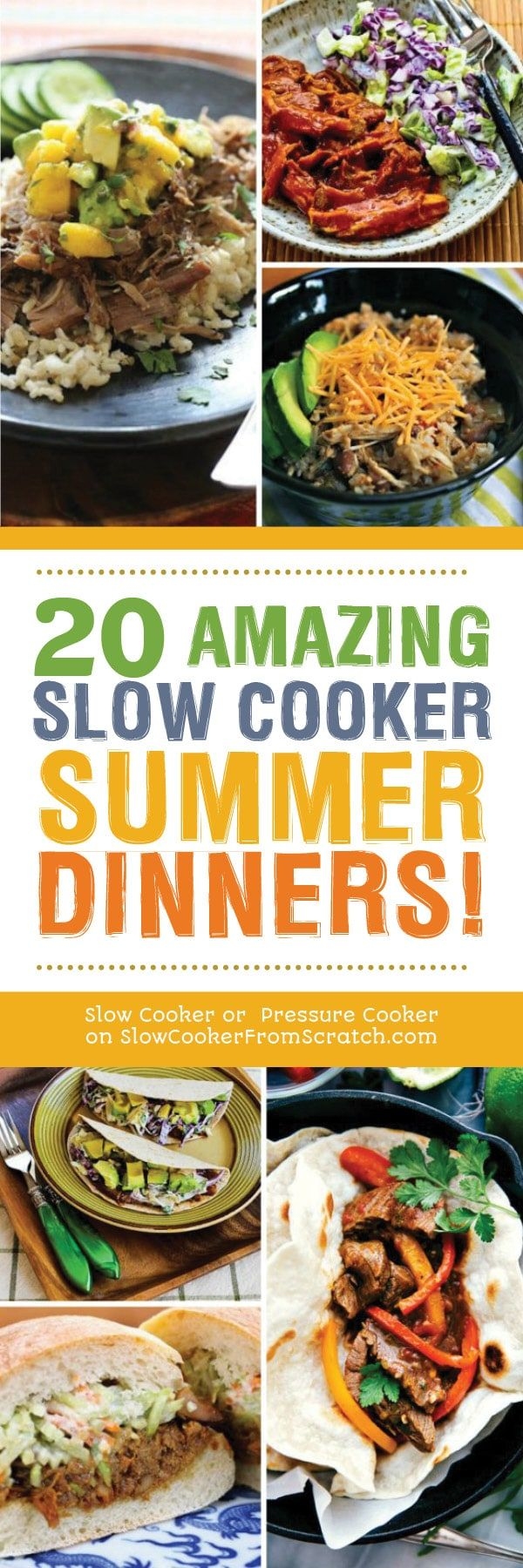 20 Amazing Slow Cooker Summer Dinners
