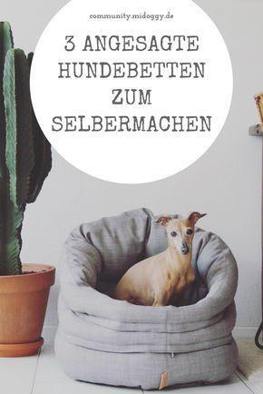 #Dogs || DIY || Dog Beds || Do it yourself || Tips || Ideas || dog  – Nähen