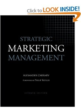 Strategic Marketing Management, 7th Edition: Alexander Chernev, Philip Kotler: 9781936572151: Amazon.com: Books