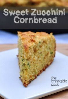 You never have too many zucchini when you have this recipe: Sweet Zucchini Cornbread | The Creekside Cook | #cornbread #zucchini