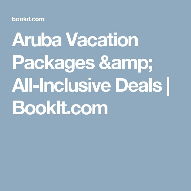 Aruba Vacation Packages & All-Inclusive Deals | BookIt.com