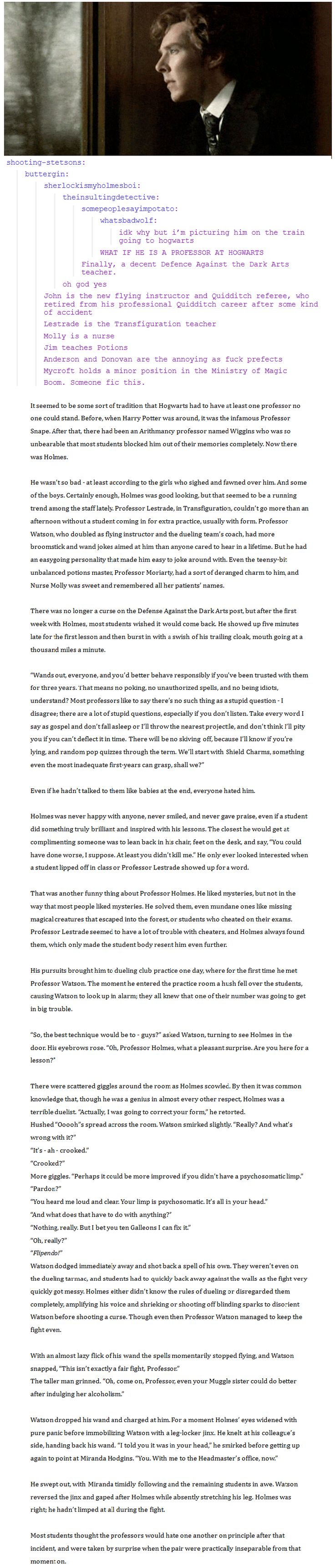 HP / Sherlock Fan Fic! AMAZING! I uploaded it as an image so its easier to read  (originally from http://randomsherlockian.tumblr.com/post/62749594579/shooting-stetsons-buttergin)// cool!