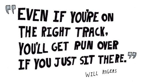 Move it!Life, Sitting, Wisdom, Motivation, Track, So True, Keep Moving Forward, Living, Inspiration Quotes