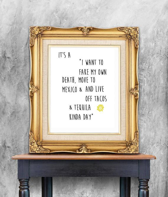 tacos and tequila quote humor quote   digital download