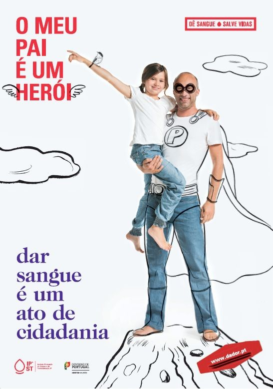 """Campanha de Promoção da Dádiva de Sangue (2014) """"O meu pai é um herói"""""""
