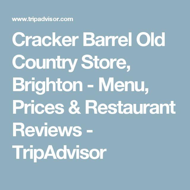 Cracker Barrel Old Country Store, Brighton - Menu, Prices & Restaurant Reviews - TripAdvisor