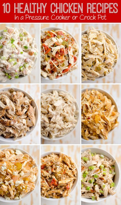 10 Healthy Chicken Recipes In A Pressure Cooker Or Crock Pot For Juicy Shredded Chicken With A