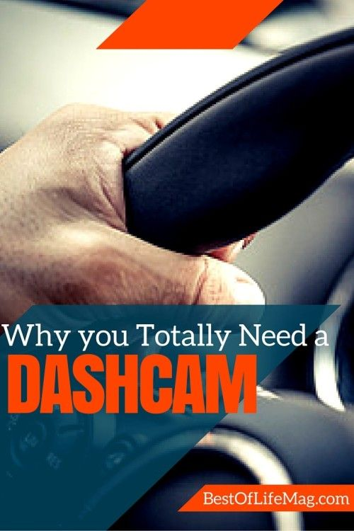 5 Reasons you Totally Need a Dashcam - Best of Life Magazine