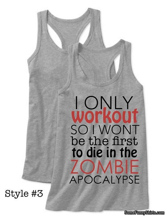 Zombie Apocalypse workout tank by Lexis Loft #Funny-Shirts #Funnyshirts http://www.flaproductions.net/funny-shirts/zombie-apocalypse-workout-tank-by-lexis-loft/1762/?utm_source=PN&utm_medium=http%3A%2F%2Fwww.pinterest.com%2Falliefernandez3%2Ffunny-shirts%2F&utm_campaign=FlaProductions