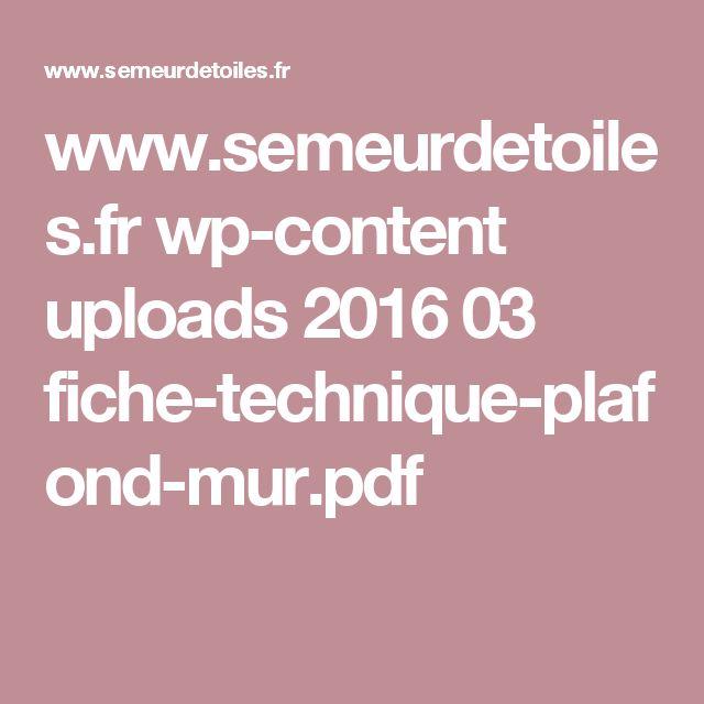 www.semeurdetoiles.fr wp-content uploads 2016 03 fiche-technique-plafond-mur.pdf