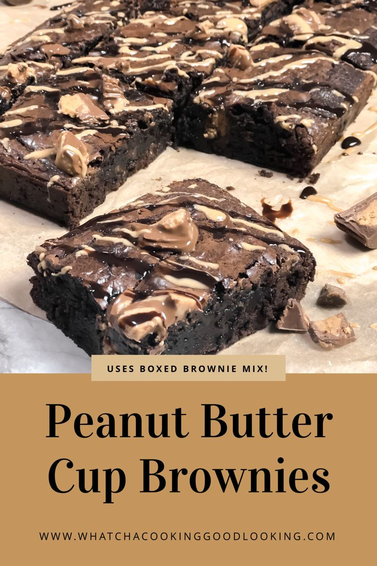 Peanut Butter Cup Brownies is such an easy dessert…