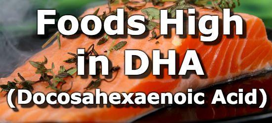 Foods High in Docosahexaenoic Acid (DHA)