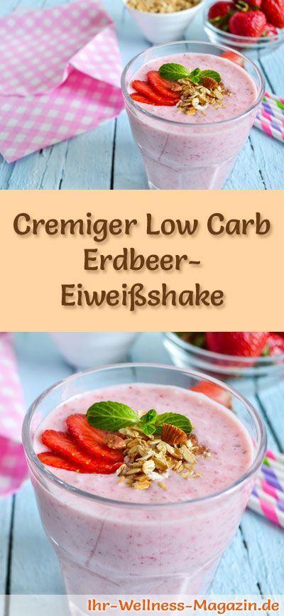 Erdbeer-Eiweißshake selber machen - ein gesundes Low-Carb-Diät-Rezept für Frühstücks-Smoothies und Proteinshakes zum Abnehmen - ohne Zusatz von Zucker, kalorienarm, gesund ...