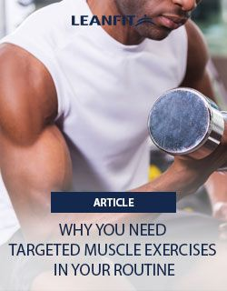 Elite athletes know what targeted muscle exercises are going to improve their athletic performance, and bodybuilders and fitness competitors rely on them to build winning physiques. But are they for everyone?