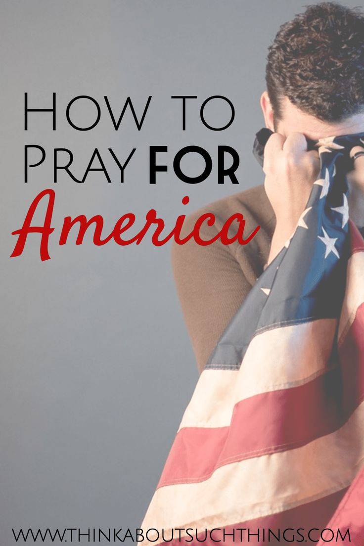 How to pray for America...