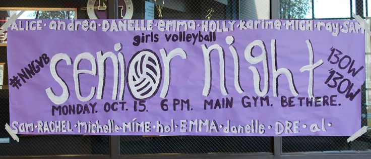 Senior night banner before the event and at front of school
