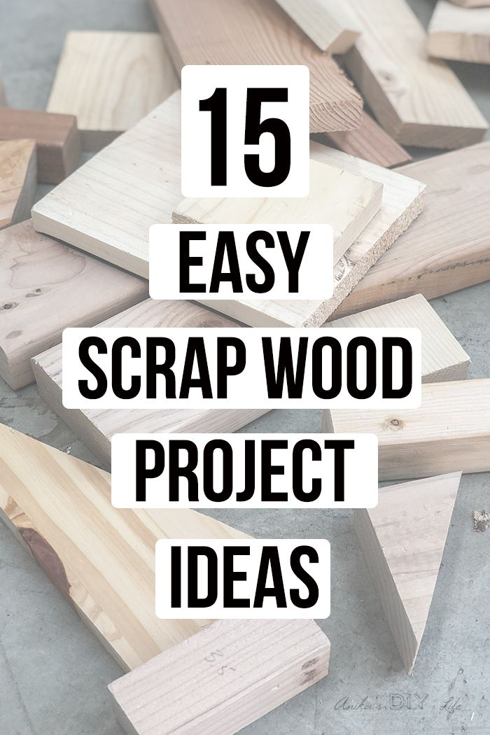 25 Simple Scrap Wood Projects For Beginners Scrap Wood Projects