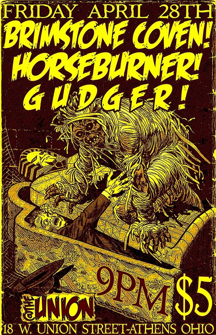 Gudger @ The Union w/ Brimstone Coven & Horseburner  - Athens, OH