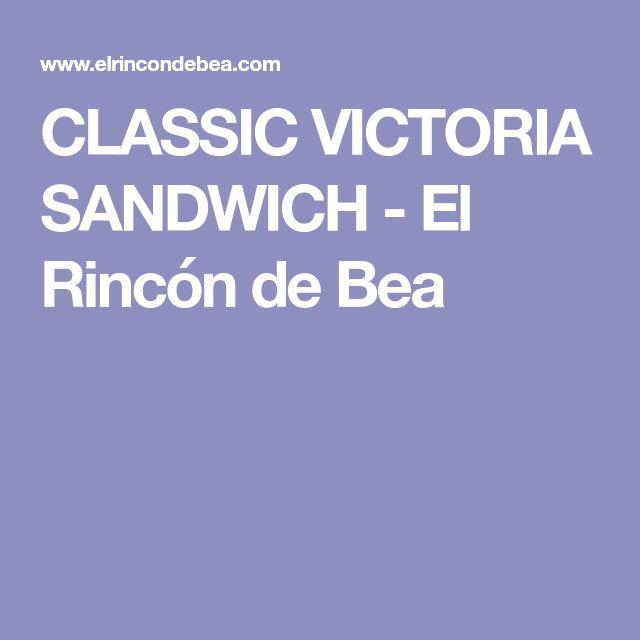 CLASSIC VICTORIA SANDWICH - El Rincón de Bea