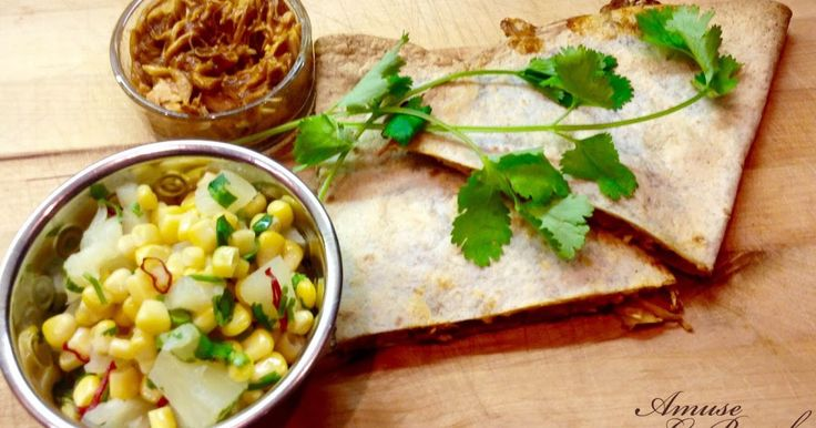 Mexican Shredded Chicken and Pineapple Salsa Quesadilla