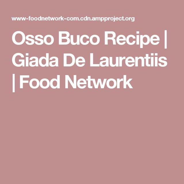 Osso Buco Recipe   Giada De Laurentiis   Food Network