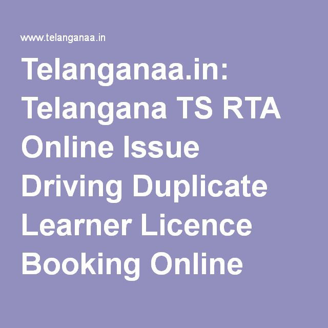 Telanganaa.in: Telangana TS RTA Online Issue Driving Duplicate Learner Licence Booking Online…