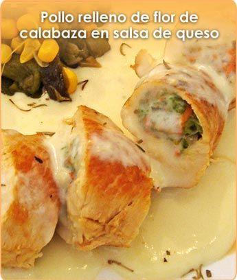 Pollo relleno de flor de calabaza en salsa de queso